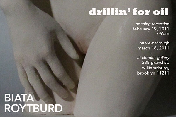 Past Shows: Drillin for Oil by Biata Roytburd