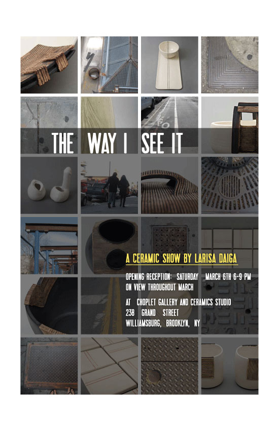Past Shows: The Way I  See It by Larisa Daiga