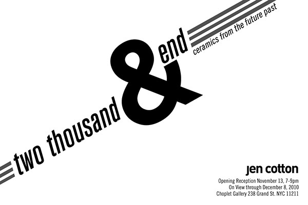 Past Shows: Two Thousand & End by Jen Cotton