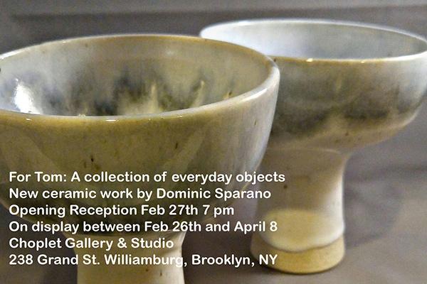 Dominic Sparano For Tom New Ceramic Work